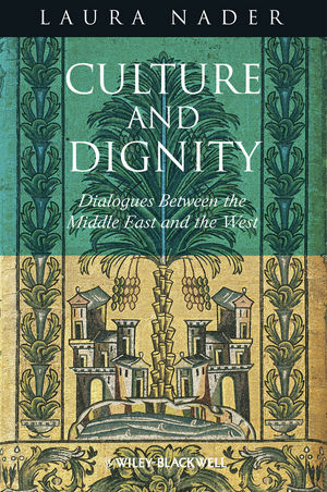 Culture and Dignity: Dialogues Between the Middle East and the West (EHEP002859) cover image