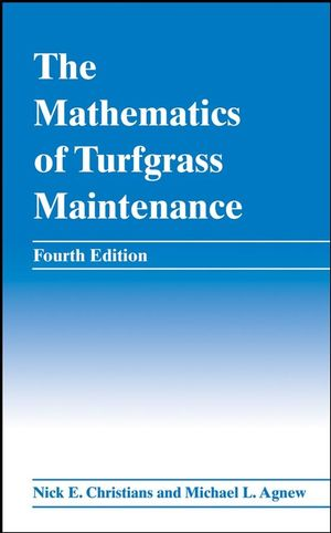 The Mathematics of Turfgrass Maintenance, 4th Edition (047004845X) cover image