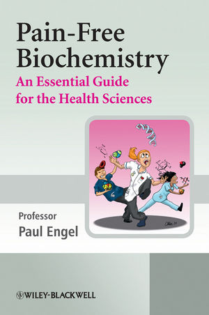 Pain-Free Biochemistry: An Essential Guide for the Health Sciences