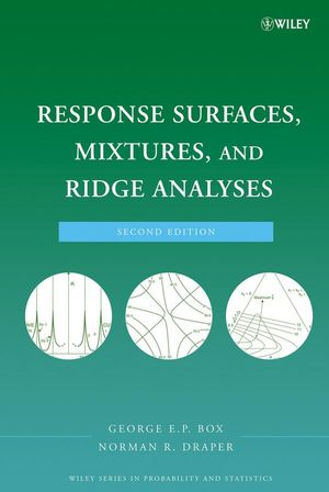 Response Surfaces, Mixtures, and Ridge Analyses, 2nd Edition (047007275X) cover image