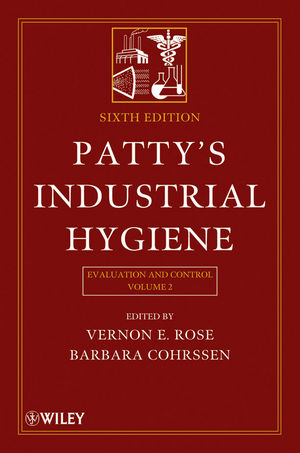 Patty's Industrial Hygiene, Volume 2, Evaluation and Control , 6th Edition