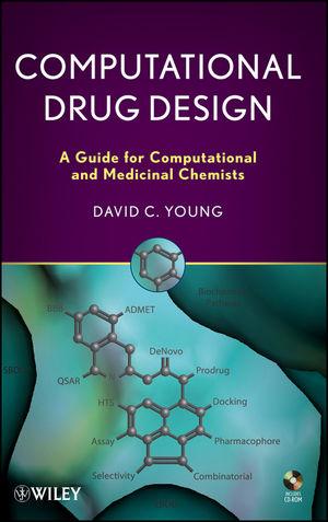 Computational Drug Design: A Guide for Computational and Medicinal Chemists