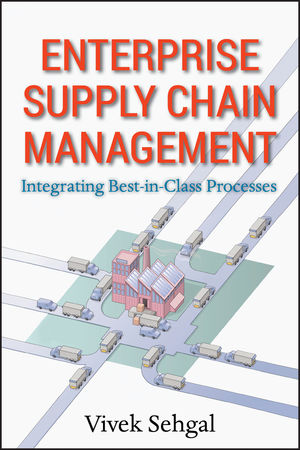 Enterprise Supply Chain Management: Integrating Best in Class Processes (047046545X) cover image