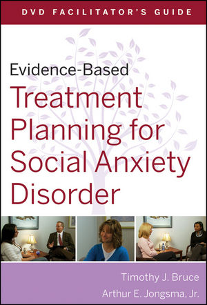 Evidence-Based Treatment Planning for Social Anxiety Facilitator's Guide