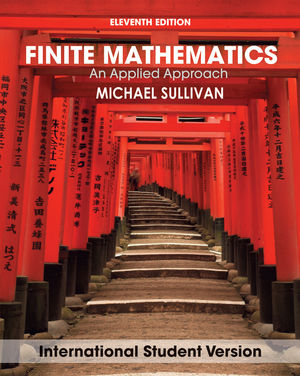 Finite Mathematics: An Applied Approach, 11th Edition International Student Version
