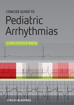 Concise Guide to Pediatric Arrhythmias (047065855X) cover image