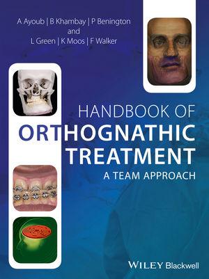 Handbook of Orthognathic Treatment: A Team Approach