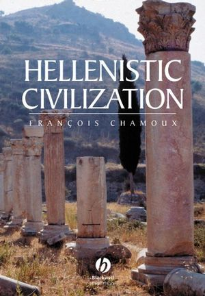 Hellenistic Civilization (047075205X) cover image