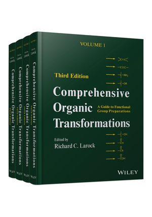 Comprehensive Organic Transformations: A Guide to Functional Group Preparations, 4 Volume Set, 3rd Edition (047092795X) cover image