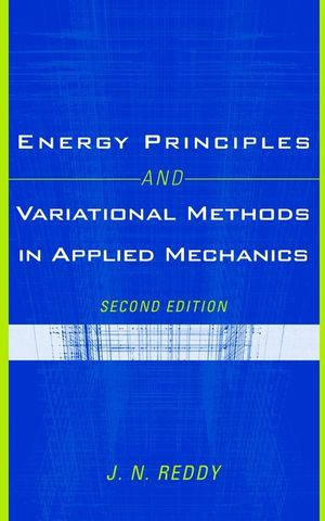 Energy Principles and Variational Methods in Applied Mechanics, 2nd Edition (047117985X) cover image