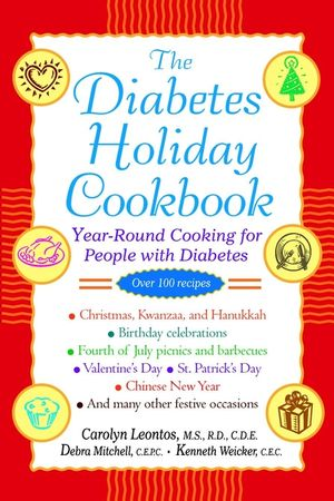 The Diabetes Holiday Cookbook: Year-Round Cooking for People with Diabetes (047126475X) cover image