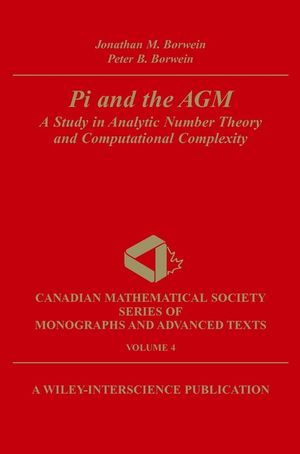 Pi and the AGM: A Study in Analytic Number Theory and Computational Complexity (047131515X) cover image
