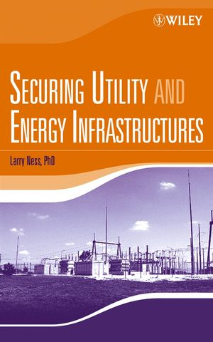 Securing Utility and Energy Infrastructures (047170525X) cover image