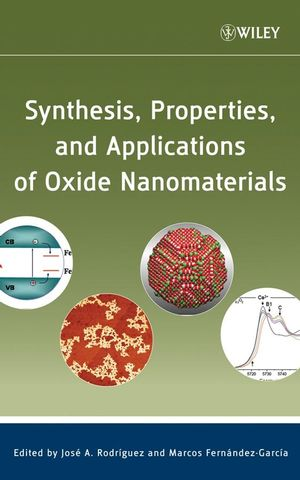 Synthesis, Properties, and Applications of Oxide Nanomaterials (047172405X) cover image