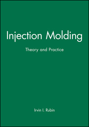 Injection Molding: Theory and Practice