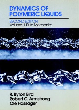 Dynamics of Polymeric Liquids, Volume 1, Fluid Mechanics, 2nd Edition (047180245X) cover image