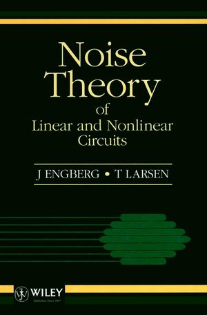 Noise Theory of Linear and Nonlinear Circuits
