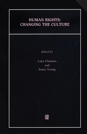 Human Rights: Changing the Culture (063121755X) cover image