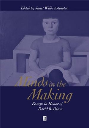 Minds in the Making: Essays in Honour of David R. Olson