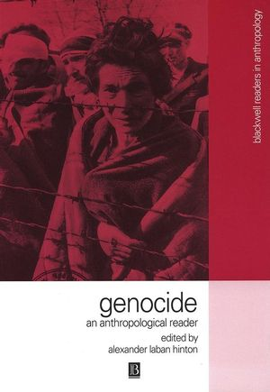 Genocide: An Anthropological Reader (063122355X) cover image