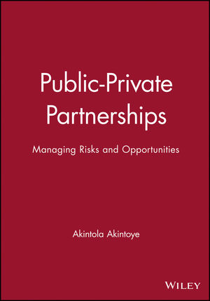 Public-Private Partnerships: Managing Risks and Opportunities (063206465X) cover image