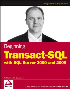 Beginning Transact-SQL with SQL Server 2000 and 2005