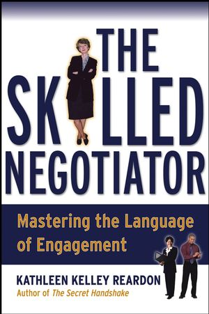 The Skilled Negotiator: Mastering the Language of Engagement