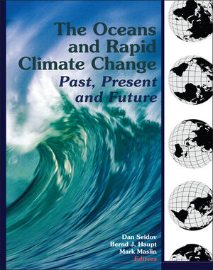 The Oceans and Rapid Climate Change: Past, Present, and Future, Volume 126 (087590985X) cover image