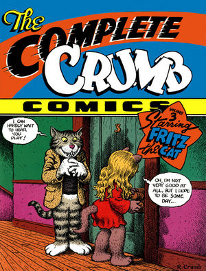 The Complete Crumb Comics, Volume 3: Starring Fritz the Cat
