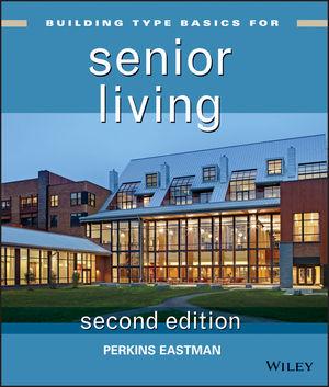 Building Type Basics for Senior Living, 2nd Edition