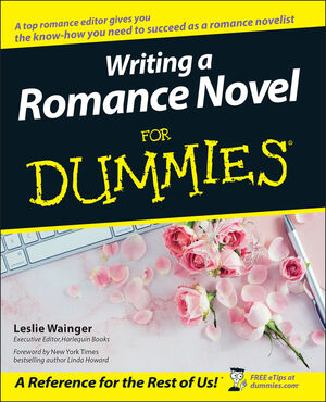 Writing a Romance Novel For Dummies (111805315X) cover image