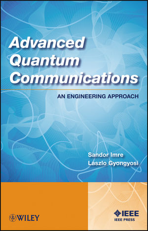 Advanced Quantum Communications: An Engineering Approach (111833745X) cover image