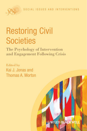 Restoring Civil Societies: The Psychology of Intervention and Engagement Following Crisis (111834765X) cover image