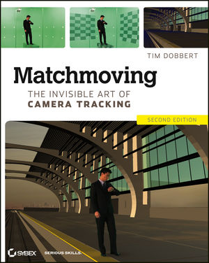 Matchmoving: The Invisible Art of Camera Tracking, 2nd Edition (111835205X) cover image
