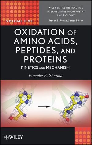 Oxidation of Amino Acids, Peptides, and Proteins: Kinetics and Mechanism (111848245X) cover image