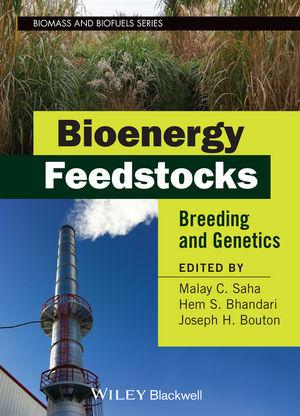 Bioenergy Feedstocks: Breeding and Genetics  (111860945X) cover image