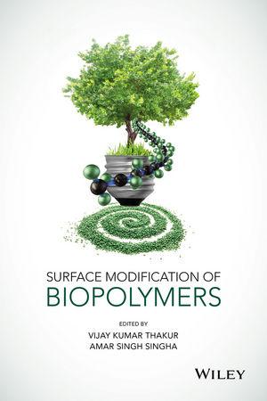 Wiley: Surface Modification of Biopolymers - Vijay Kumar Thakur ...