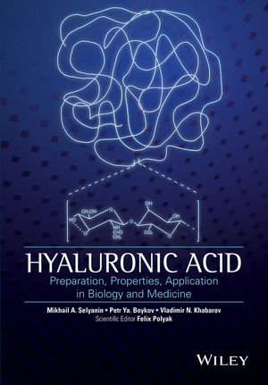 Hyaluronic Acid: Production, Properties, Application in Biology and Medicine (111869595X) cover image