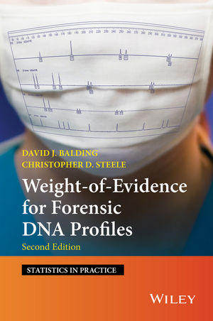Weight-of-Evidence for Forensic DNA Profiles, 2nd Edition (111881455X) cover image