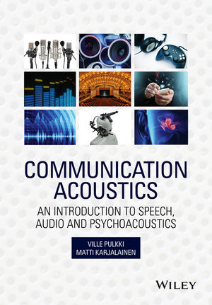Communication Acoustics: An Introduction to Speech, Audio and Psychoacoustics (111886655X) cover image