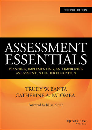 Assessment Essentials: Planning, Implementing, and Improving Assessment in Higher Education, 2nd Edition (111890365X) cover image
