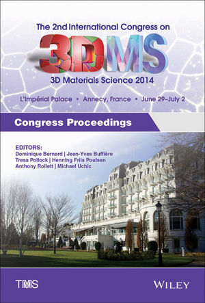 Proceedings of 2nd International Congress on 3D Materials Science, 2014 (111894545X) cover image