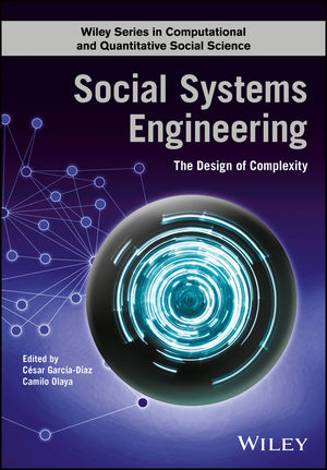 Social Systems Engineering: The Design of Complexity