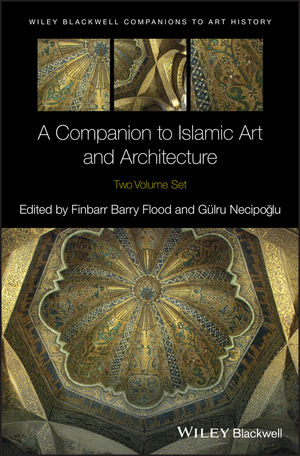 A Companion to Islamic Art and Architecture (111906855X) cover image