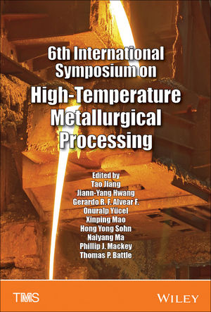6th International Symposium on High-Temperature Metallurgical Processing (111909335X) cover image
