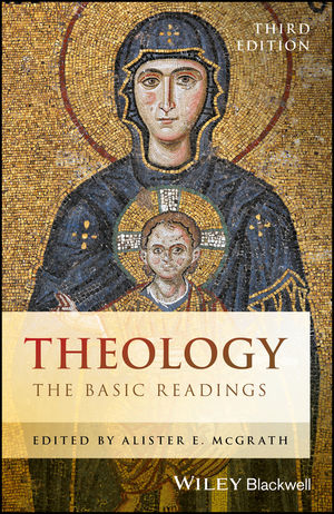 Theology: The Basic Readings, 3rd Edition