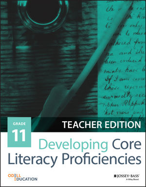 Developing Core Literacy Proficiencies, Grade 11, Teacher Edition