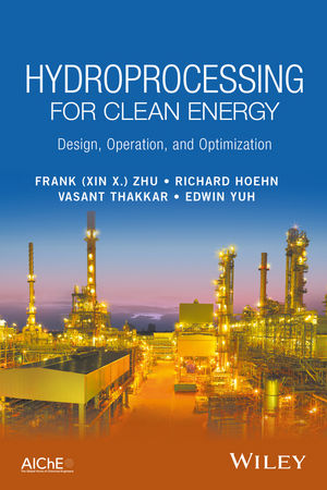 Hydroprocessing for Clean Energy: Design, Operation, and Optimization (111932825X) cover image