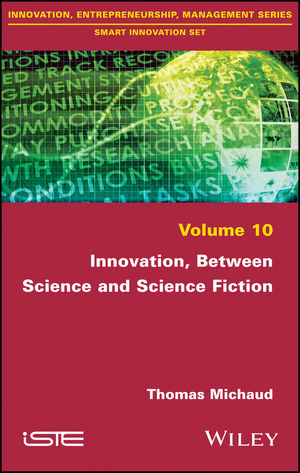 Innovation, Between Science and Science Fiction (111942755X) cover image