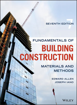 Fundamentals of Building Construction: Materials and Methods, 7th Edition